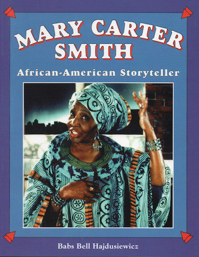 Mary Carter Smith: African-American Storyteller  - Book