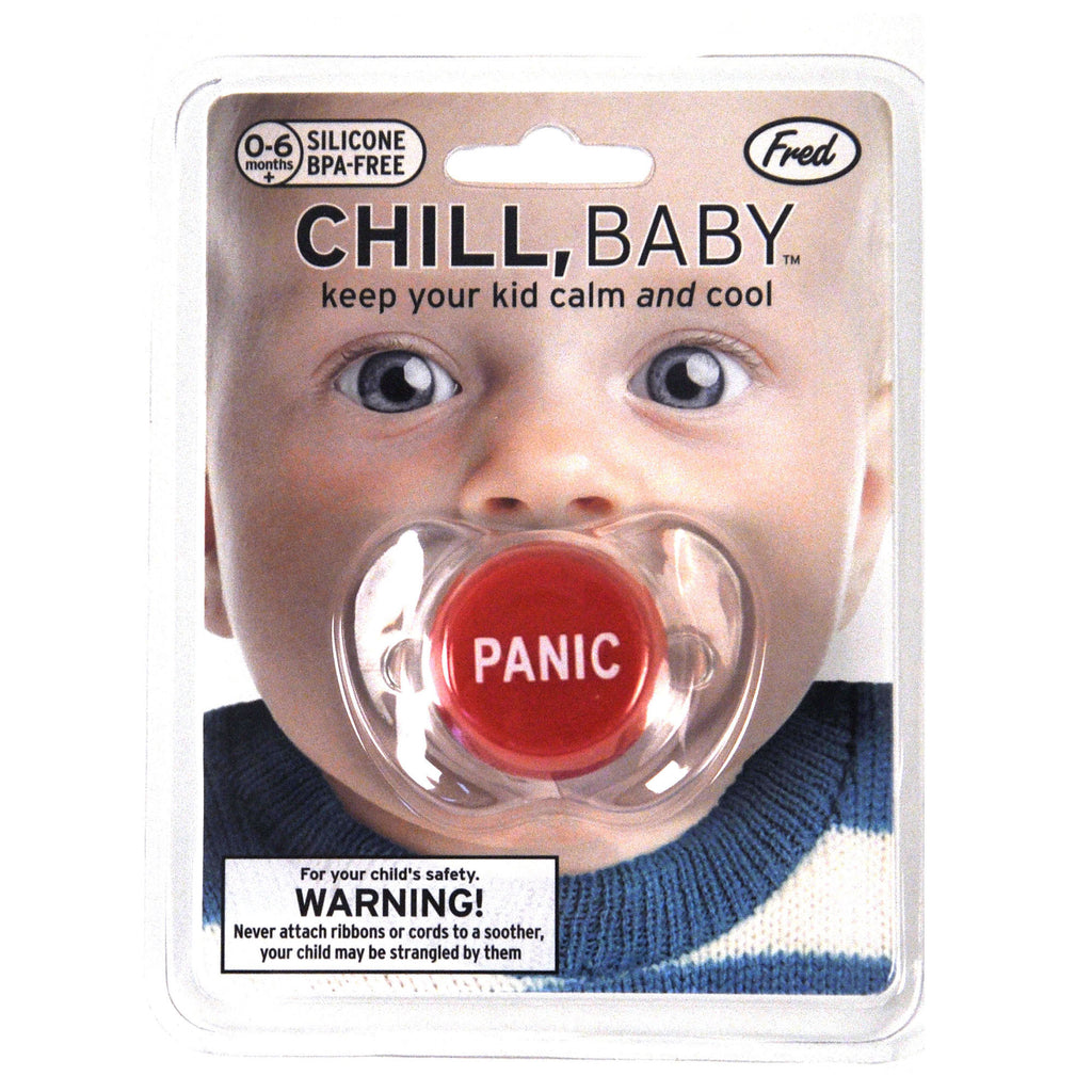 "Chill Baby Pacifier ""Panic"""