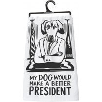 Dog Make Better President Towel