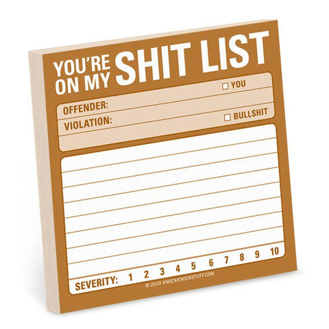 Sticky Note: Shit List