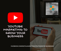 YOUTUBE MARKETING TO GROW YOUR BUSINESS