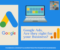 Google Ads, Are they right for your Business?