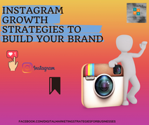 Instagram Growth Strategies To Build Your Brand