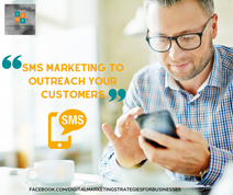 SMS Marketing To Outreach Your Customer