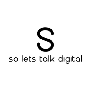 So Lets Talk Digital