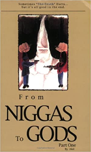 From Niggas to Gods Part One: Sometimes