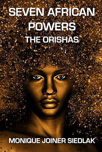 Seven African Powers: The Orishas