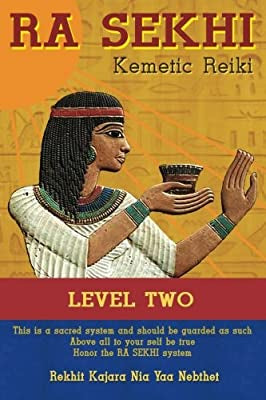 Ra Sekhi Kemetic Reiki Level 2