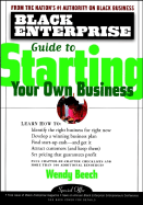 Black Enterprise Guide to Starting Your Own Business