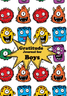 Gratitude Journal for Boys: Cartoon Diary Notebook Happiness - Prompts for Writing & Blank Space for Drawing and Coloring -Daily Writing Today I a