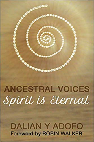 Ancestral Voices: Spirit is Eternal
