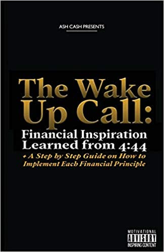 The Wake Up Call: Financial Inspiration Learned from 4:44