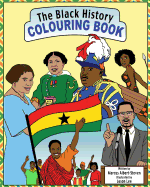 The Black History Colouring Book: Volume 1