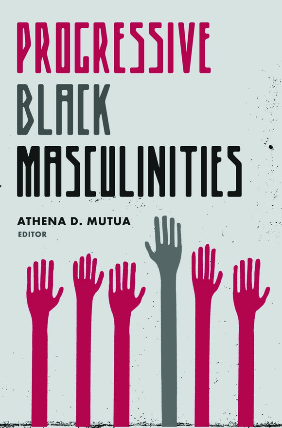 Progressive Black Masculinities