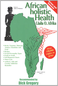 African Holistic Health (Revised, Expanded)