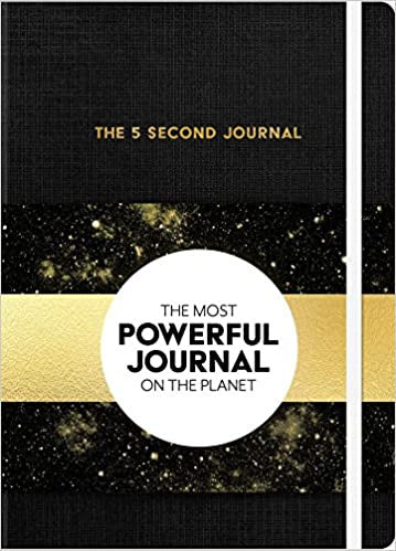 The 5 Second Journal - The Most Powerful Journal on the Planet