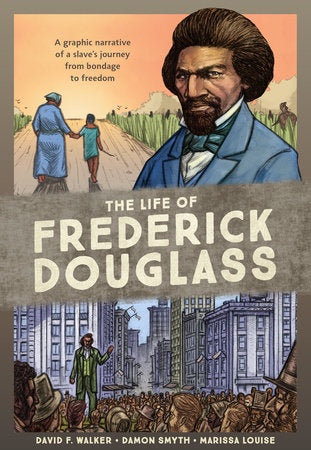 The Life of Fredrick Douglass