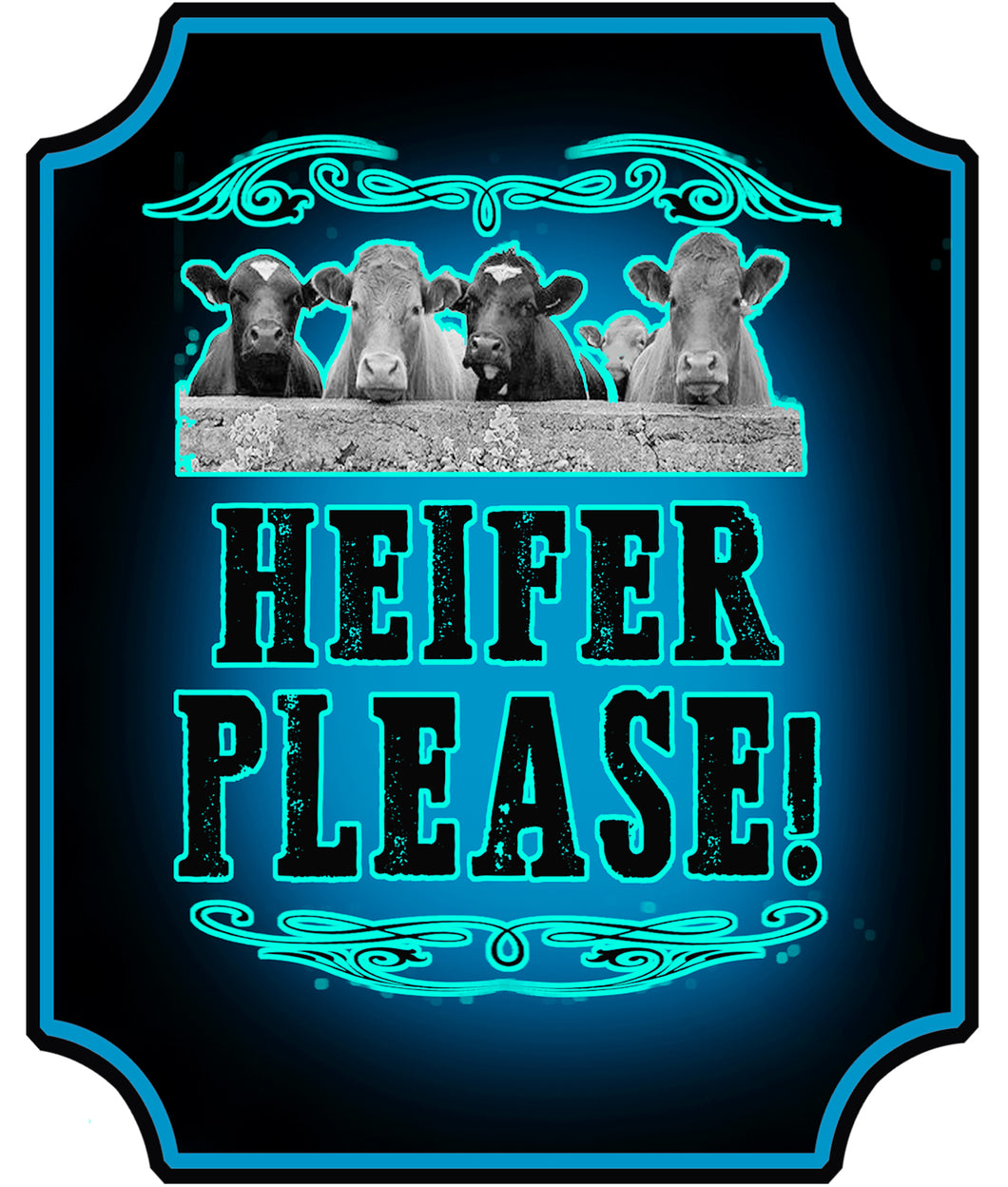 Heifer Please Decal
