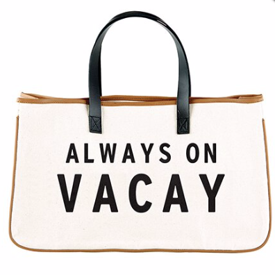 Always On Vacay Canvas Tote Bag