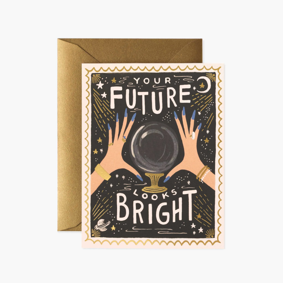 Your Future Looks Bright Greeting Card