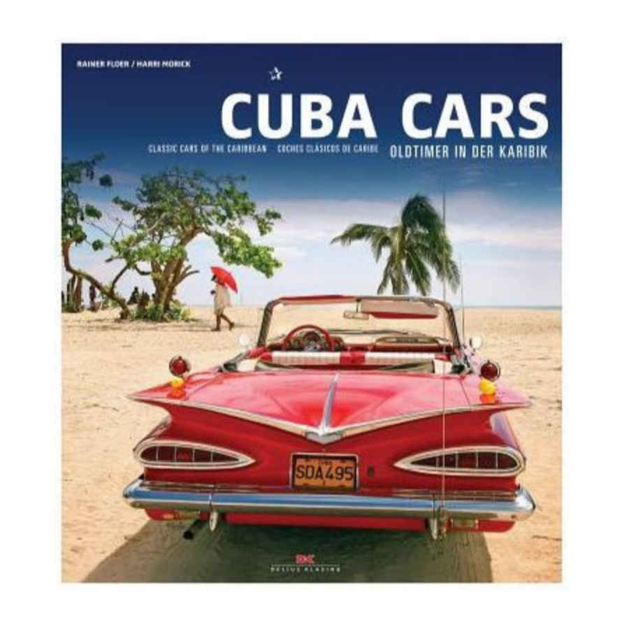 Cuba Cars: Classics of the Caribbean