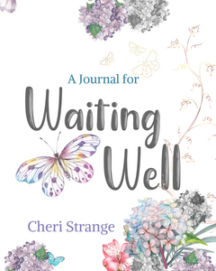 Journal for Waiting Well