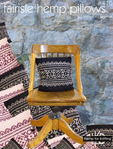 #410 Fair Isle Hemp Pillows