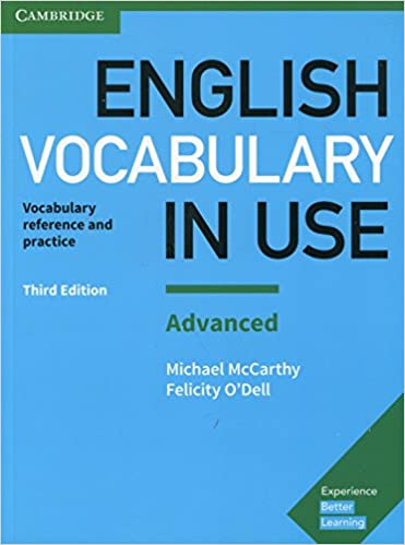 English Vocabulary in Use: Advanced Book with Answers: Vocabulary Reference and Practice 3rd Edition
