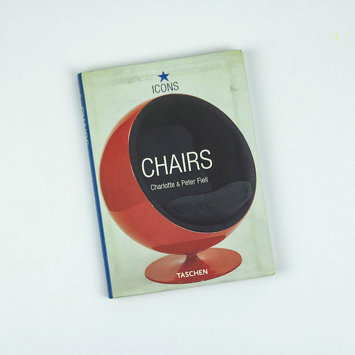 Chairs, Charlotte & Peter Fiell, Icons Taschen. 2002