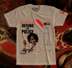 "LIMITED EDITION ""DEFUND THE POLICE"" TEE 