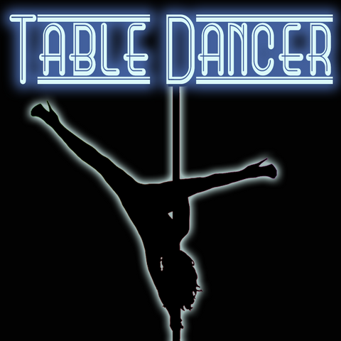 TABLE DANCER
