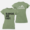 Slopers Are Easy Women's T-Shirt
