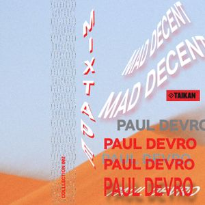 COLLECTION 002 MIX PAUL DEVRO (MAD DECENT)
