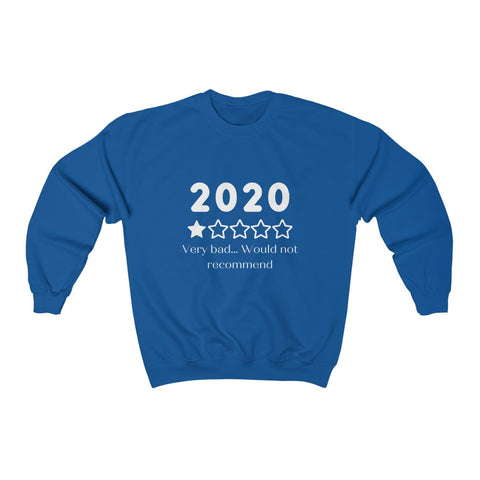 2020 | Not A Good Year Sweatshirt
