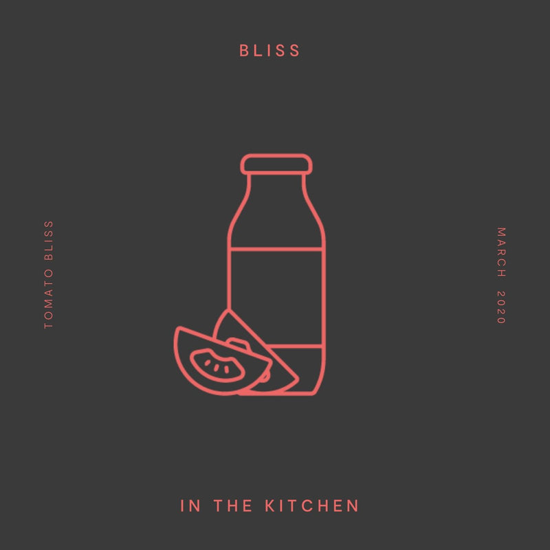 Tomato Bliss - Spotify - Bliss in the Kitchen Playlist
