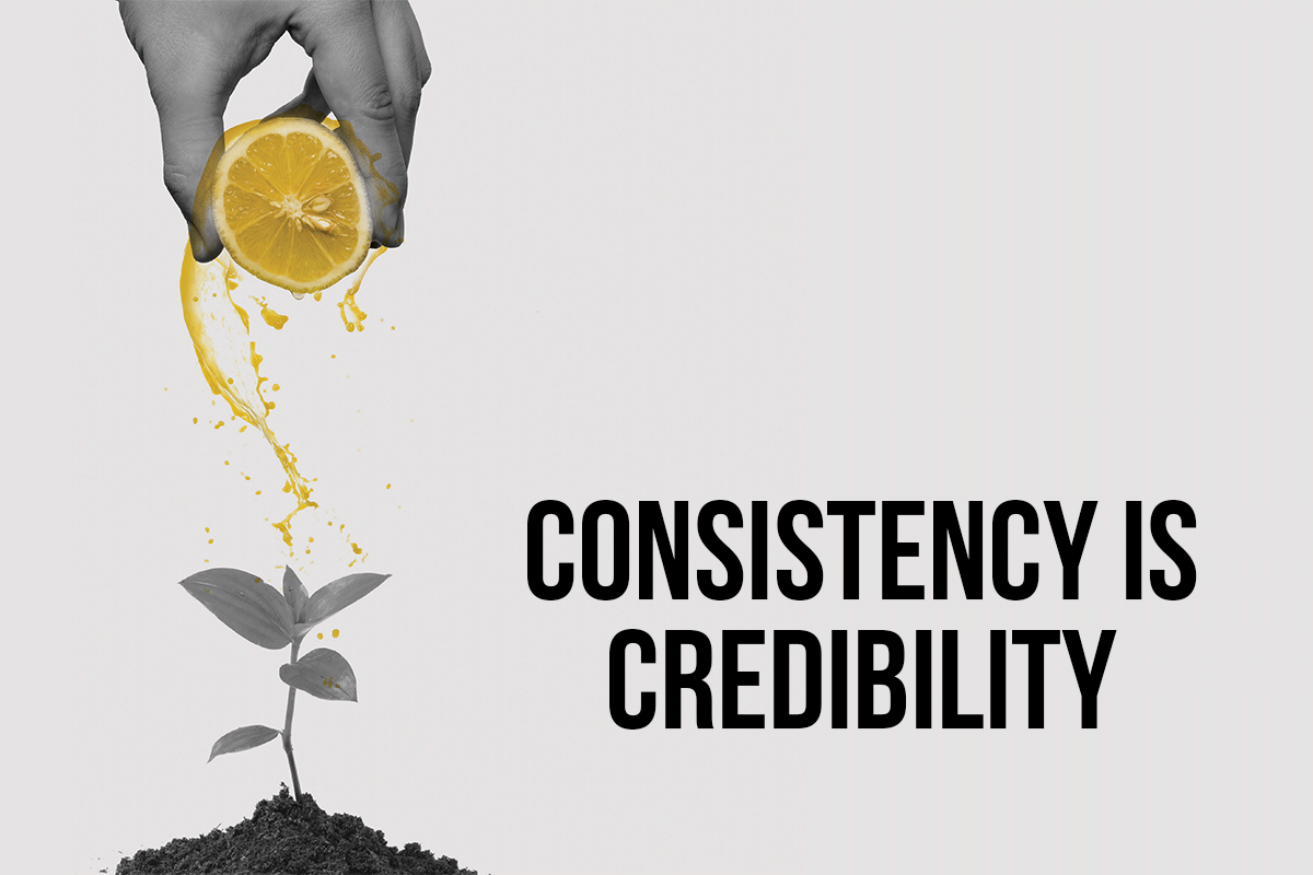 Consistency is credibility