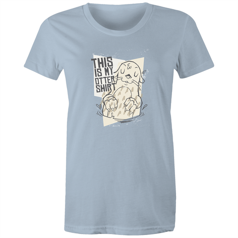 This is my Otter Shirt - Womens T-shirt