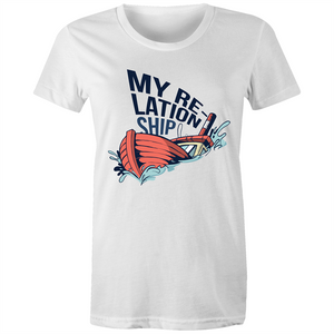 My Relationship - Womens T-shirt