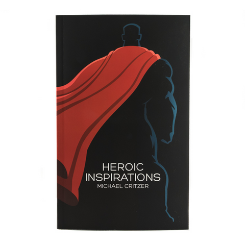 Heroic Inspirations: Using Superheroes to Improve Our Daily Lives