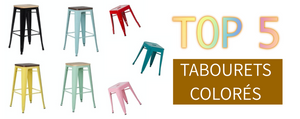 TOP 5 Tabourets Colorés