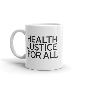 Health Justice for All Mug