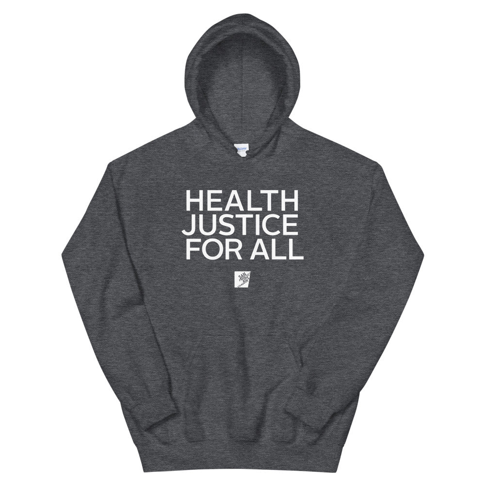 Health Justice for All Gender Neutral Hoodie