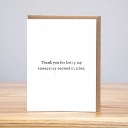 """Thank you for being my emergency contact number"" Card"