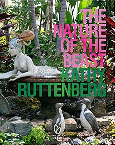 The Nature of the Beast by Kathy Ruttenberg
