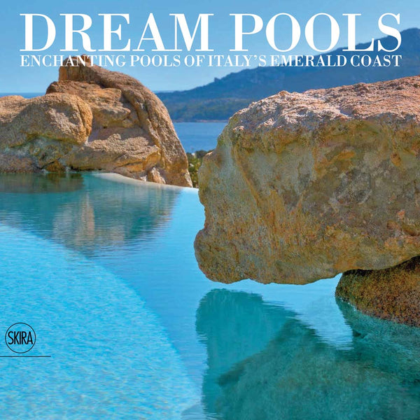 Dream Pools: Enchanting Pools of Italy