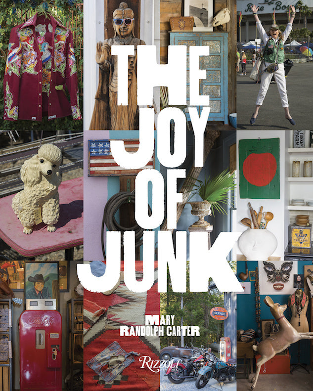 The Joy of Junk by Mary Randolph Carter
