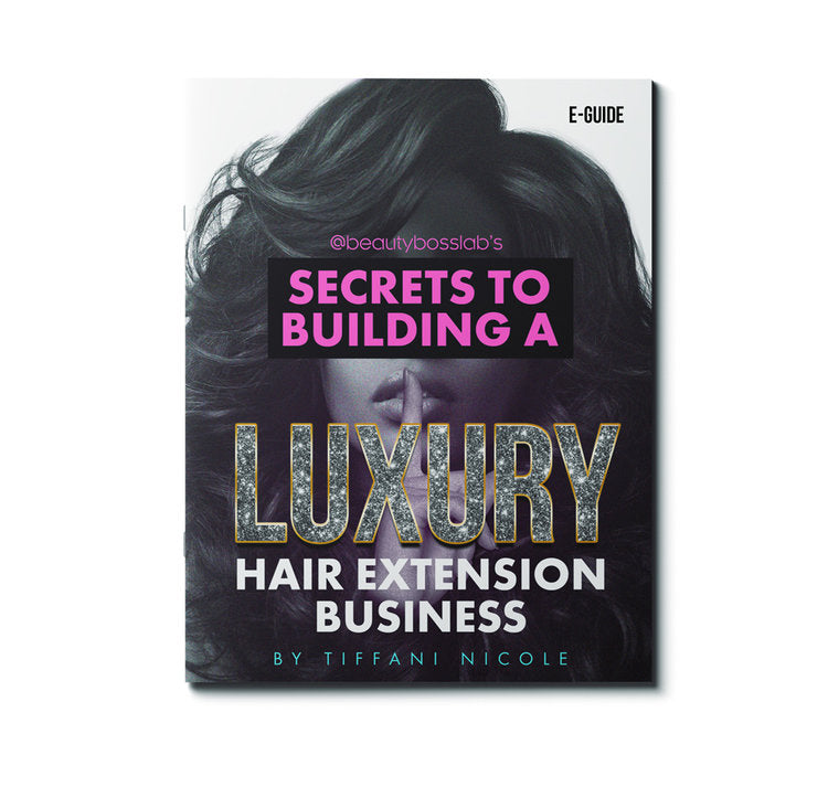 Secrets to Building a Luxury Hair Business