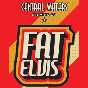 Central Waters BrewingCo - Fat Elvis Imperial Stout NEW ARRIVAL