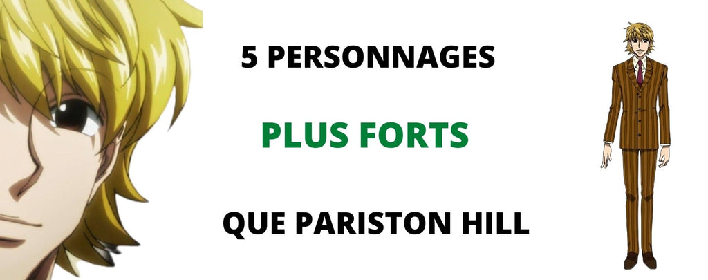 Hunter X Hunter : 5 personnages plus forts que Pariston Hill (et 5 plus faibles)