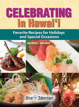 Load image into Gallery viewer, Celebrating in Hawaii: Favorite Recipes for Holidays and Special Occasions